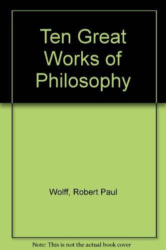 9780451609649: Ten Great Works of Philosophy