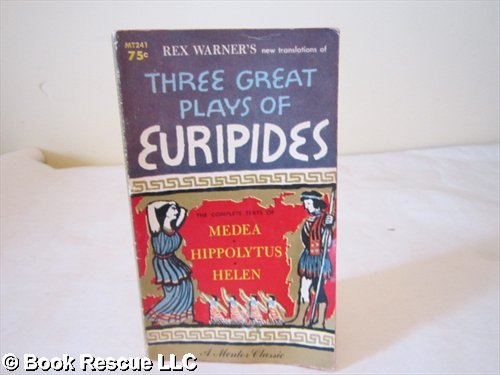 9780451610744: Three Great Plays of Euripides