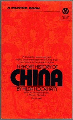 9780451611383: A Short History of China