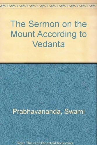 9780451611505: The Sermon on the Mount According to Vedanta