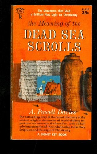 9780451611529: The Meaning of the Dead Sea Scrolls