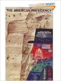 9780451611536: The American Presidency [Mass Market Paperback] by Rossiter, Clinton