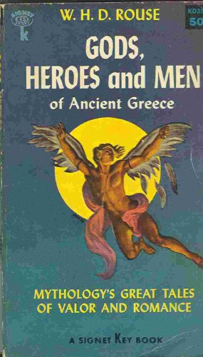 9780451611789: Gods, Heroes, and Men of Ancient Greece