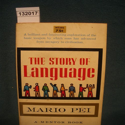 9780451611888: The Story of Language