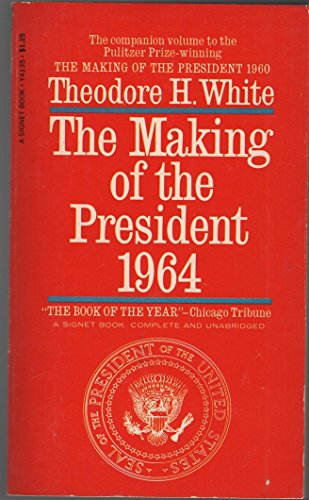 9780451611901: Making of the President, 1964