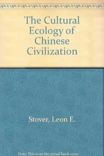 9780451611925: The Cultural Ecology of Chinese Civilization: Peasants and elites in the last of the agrarian states