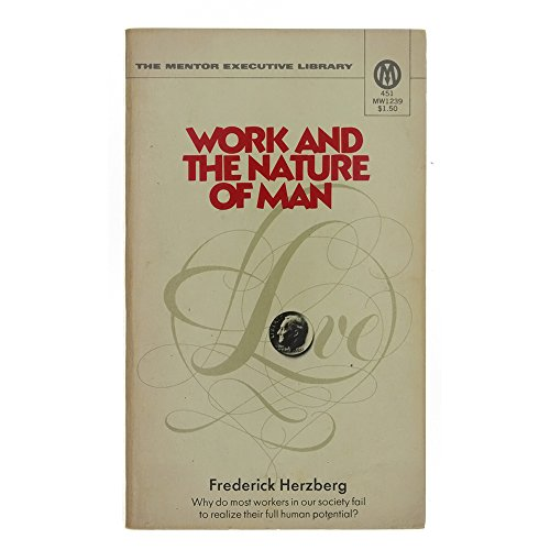 9780451612397: Work and the Nature of Man