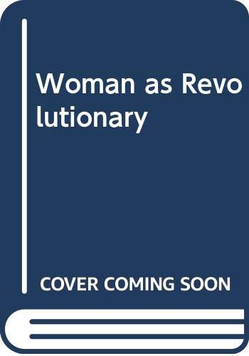 9780451612625: Woman as Revolutionary