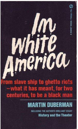 In White America: Duberman, Martin Bauml