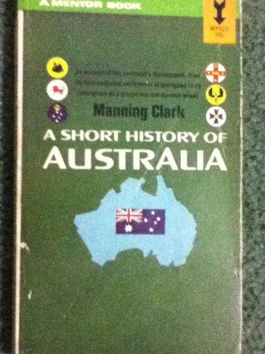 9780451613899: A Short History of Australia