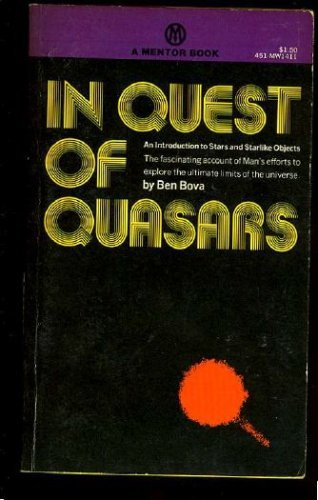 9780451614117: In Quest of Quasars
