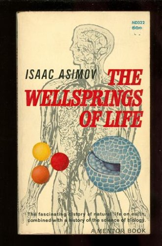 The Wellsprings of Life: Isaac Asimov