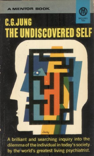 The Undiscovered Self (0451614275) by Jung, Carl G.