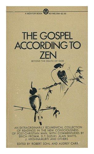 9780451614476: The Gospel According to Zen: Beyond the Death of God
