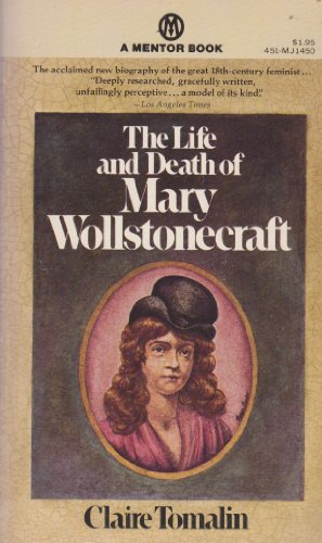 9780451614506: Tomalin Claire : Life and Death of Mary Wollstonecraft