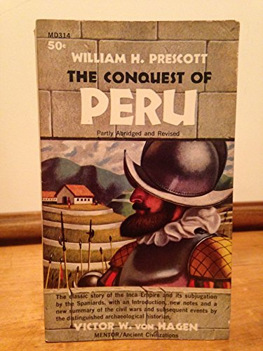 9780451614957: The Conquest of Peru