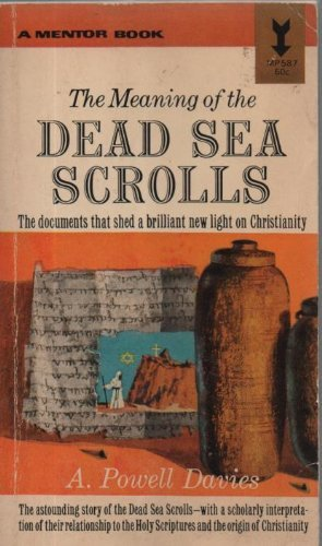 9780451615022: The Meaning of the Dead Sea Scrolls
