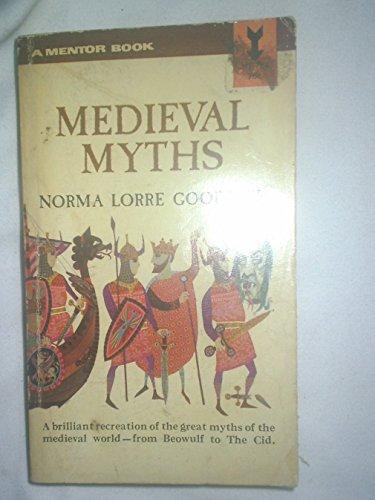 9780451615541: The Medieval Myths (A mentor book ; MJ1554)