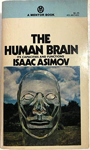 The Human Brain: Its Capacities and Functions: Isaac Asimov