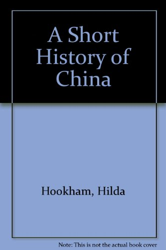 9780451615664: A Short History of China