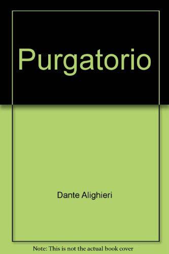The Purgatorio: Alighieri, Dante; Ciardi,