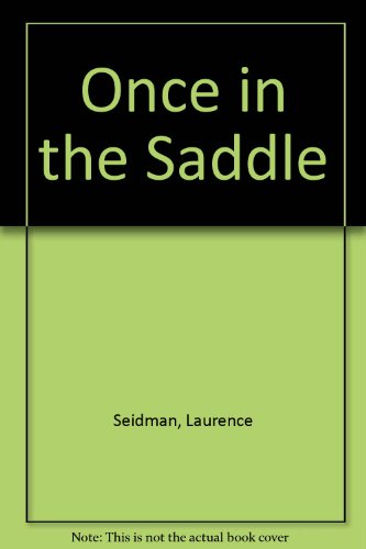 9780451615817: Once in the Saddle