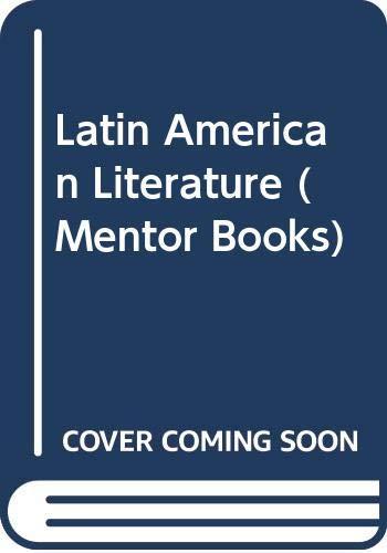 Latin American Literature Today (Mentor Books): Anne Jackson Fremantle