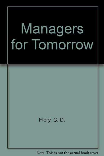 9780451615923: Managers for Tomorrow