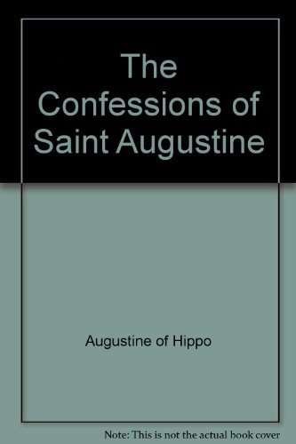 9780451616104: The Confessions of Saint Augustine