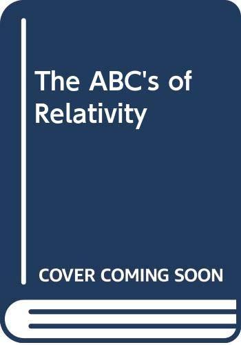 9780451616487: The ABC's of Relativity