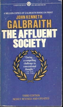 9780451616845: The Affluent Society