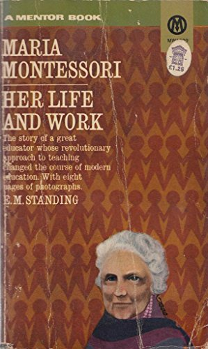 9780451616944: Maria Montessori Her life and Work