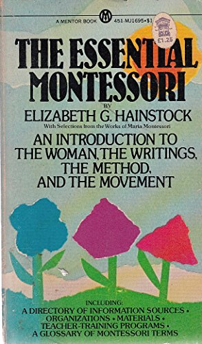 9780451616951: The Essential Montessori (Essentials)