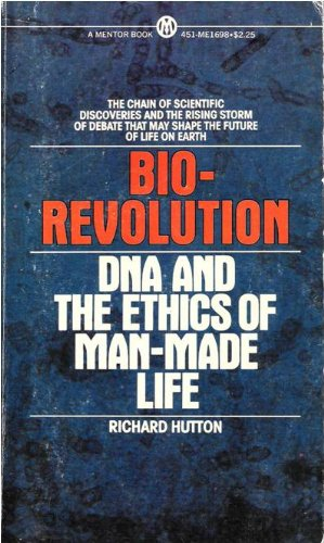 9780451616982: Bio-Revolution: DNA and the Ethics of Man-Made Life