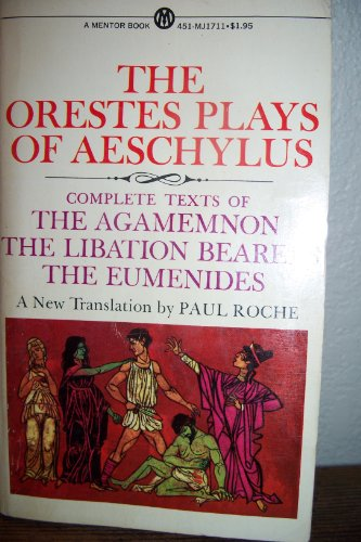 9780451617118: The Orestes Plays of Aeschylus