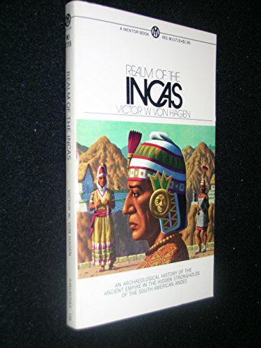 The Realm of the Incas ~ an: Victor W. Von