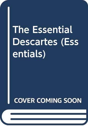 The Essential Descartes (Essentials): Descartes, Rene