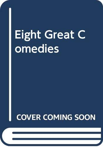 9780451617262: Eight Great Comedies