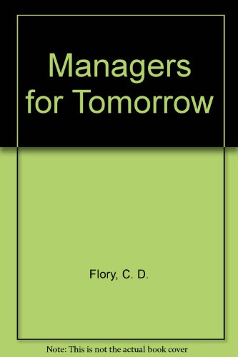 9780451617323: Managers for Tomorrow