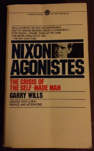 9780451617507: Nixon Agonistes (A Mentor book)