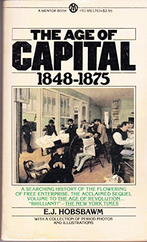The Age of Capital: E. J. Hobsbawm