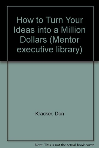 How to Turn Your Idea Into a: Don Kracke with