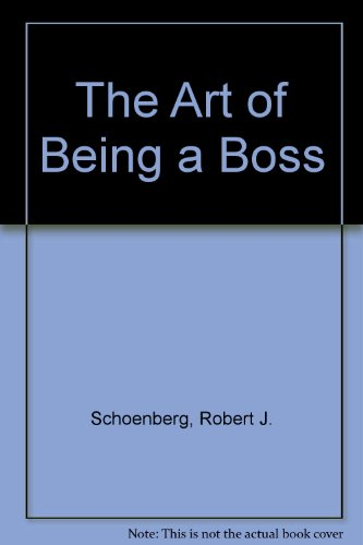 9780451618313: The Art of Being a Boss
