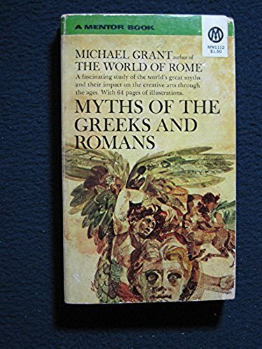 9780451618528: Myths of the Greeks and Romans