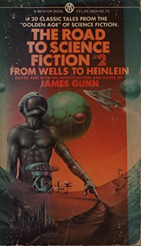 9780451618597: The Road to Science Fiction #2 - From Wells to Heinlein
