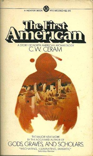 The First American: C. W. Ceram