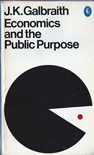 9780451618641: Economics and the Public Purpose