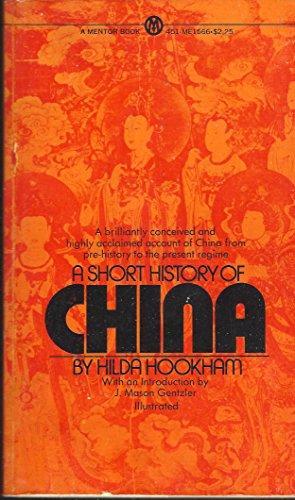 9780451618719: A Short History of China
