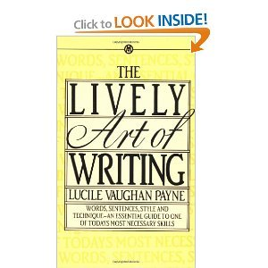 9780451618962: The Lively Art of Writing