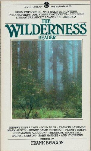 9780451619020: The Wilderness Reader (Mentor Books)